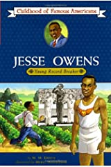Jesse Owens: Young Record Breaker (Childhood of Famous Americans (Paperback)) Paperback