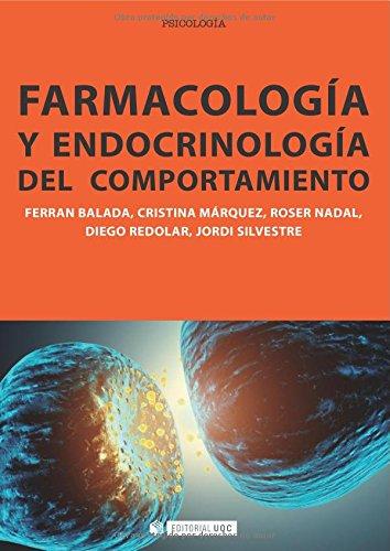Farmacología Y Endocrinología Del Comportamiento (Manuales) por Diego Redolar Ripoll