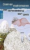 Buchinformationen und Rezensionen zu Die Vermessung der Welt von Daniel Kehlmann