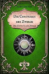 Die Chroniken der Zwerge: Der Ursprung der Zwerge Taschenbuch
