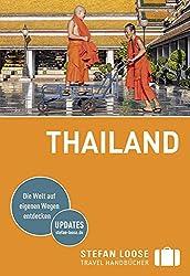 Stefan Loose Reiseführer Thailand: mit Reiseatlas