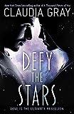 Defy the Stars (Defy the Stars 1)