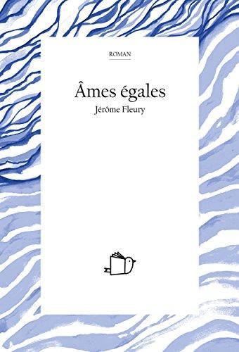 ÂMES ÉGALES