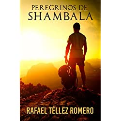 Peregrinos de Shambala: Un Viaje Iniciático a India