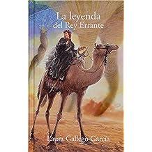 La leyenda del Rey Errante (eBook-ePub) (Especiales Laura Gallego)