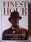 Finest Hour: Winston S. Churchill 1939-1941