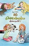 Die Chaosschwestern leben wild!: Band 7 (Die Chaosschwestern-Reihe, Band 7)