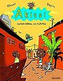 Akissi, 2:Akissi: Super-héros en plâtre