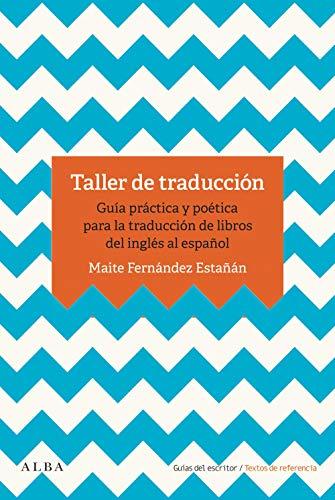 Taller de traducción: Guía práctica para la traducción de libro ...