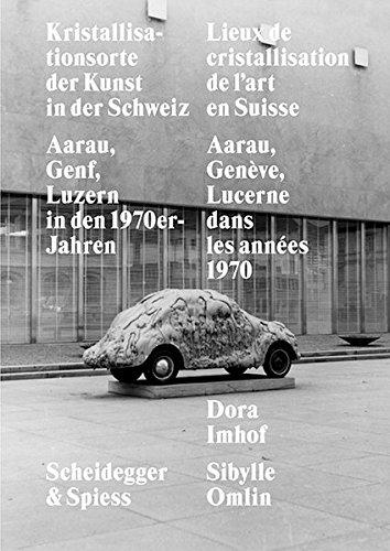Lieux de cristallisation de l'art en Suisse par Collectif