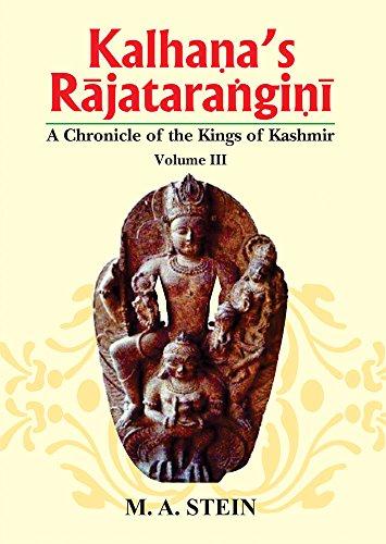 Kalhana's Rajatarangini: Vol 3: A Chronicle of the Kings of Kashmir