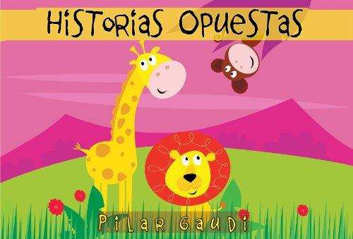 HISTORIAS OPUESTAS. Libro ilustrado para niños (Cuentos infantiles ...