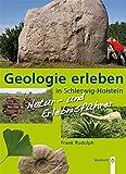 Geologie erleben in Schleswig-Holstein - Frank Rudolph