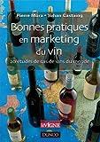 Bonnes pratiques en marketing du vin - 20 études de cas de vins du monde