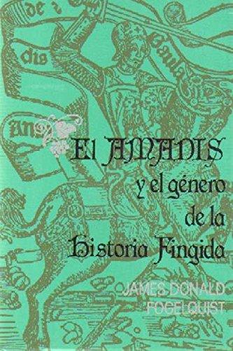EL AMADIS Y EL GENERO DE LA HISTORIA FINGIDA