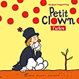 Petit Clown, l'arbre