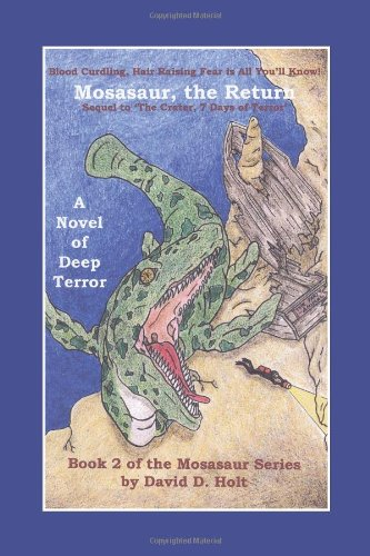 Mosasaur, the Return: Book Two of the Mosasaur Series