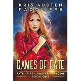 Games of Fate (Fate Fire Shifter Dragon Book 1)