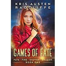 Games of Fate (Fate Fire Shifter Dragon Book 1)