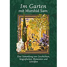 Im Garten mit Murshid Sam