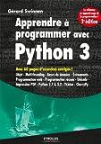 Apprendre à programmer avec Python 3 - Avec 60 pages d'exercices corrigés ! (Noire) - Format Kindle - 9782212163193 - 22,99 €