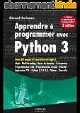 Apprendre à programmer avec Python 3: Avec 60 pages d'exercices corrigés !