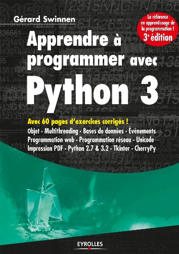 Apprendre  programmer avec Python 3: Avec 60 pages d'exercices corrigs !