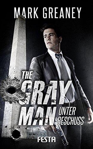 Buchseite und Rezensionen zu 'The Gray Man - Unter Beschuss' von Mark Greaney