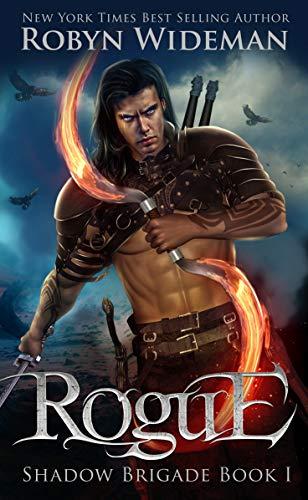 Rogue (Shadow Brigade Book 1) di Robyn Wideman