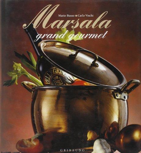Marsala. Grand gourmet