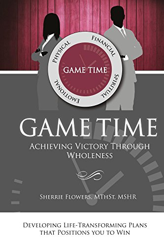 game-time-achieving-victory-through-wholeness-english-edition