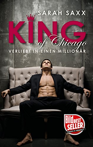 King of Chicago: Verliebt in einen Millionär Book Cover