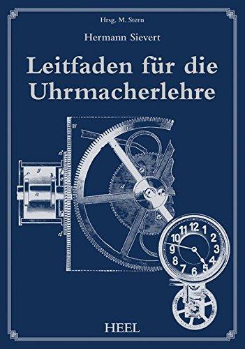 Leitfaden für die Uhrmacherlehre