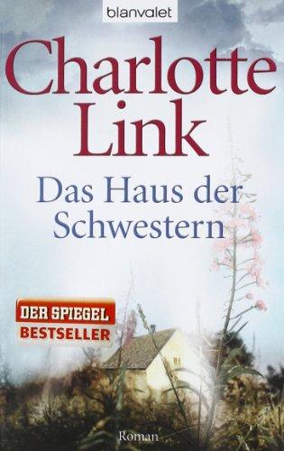 Blanvalet Taschenbuch Verlag Das Haus der Schwestern: Roman