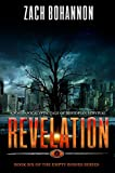 Revelation: Empty Bodies Series Book 6 (A Post-Apocalyptic Tale of Dystopian Survival)