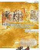 Zeitspuren in Siegerland und Wittgenstein: Früh- und Hochmittelalter 750-1250