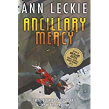Ancillary Mercy (Imperial Radch Book 3) (English Edition)