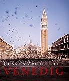 Venedig: Kunst & Architektur