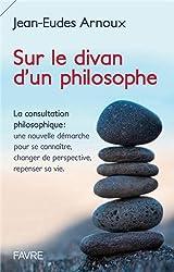 Sur le divan d'un philosophe - La consultation philosophique : une nouvelle démarche pr se connaître