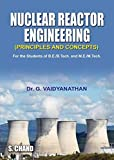Nuclear Reactor Engineering Concepts
