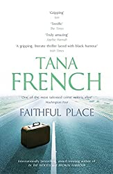 Faithful Place: Dublin Murder Squad: 3 by Tana French (2011-07-07)