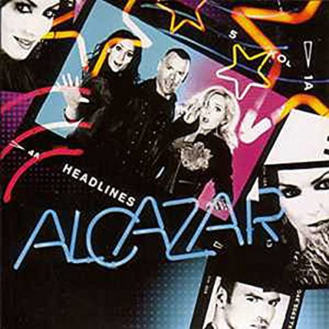 EUROVISION 2010 Suede Preselection : ALCAZAR Headlines 2-track CARD SLEEVE - 1) Headlines 2) Headlines (Karaoke version) - CDSINGLE