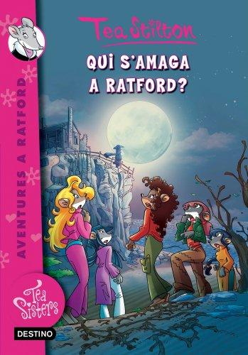 8. Qui s'amaga a Ratford? (TEA STILTON. AVENTURES A RATFORD Book 208) (Catalan Edition) por Tea Stilton
