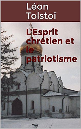 L'Esprit chrétien et le patriotisme par Léon Tolstoï