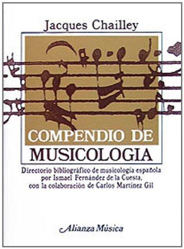 Compendio de musicología (Alianza Música (Am)) por Jacques Chailley