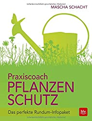 Praxiscoach Pflanzenschutz: Das perfekte Rundum-Infopaket