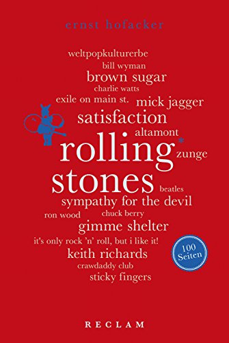 Rolling Stones. 100 Seiten: Reclam 100 Seiten