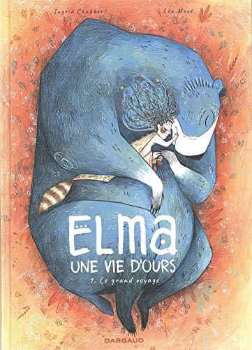 Elma, une vie d'ours (1) : Le grand voyage