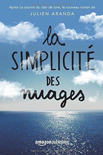 La Simplicité des nuages