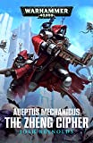 Adeptus Mechanicus: The Zheng Cipher (English Edition)